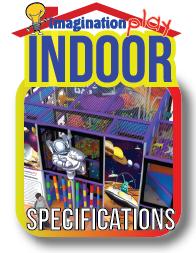 Indoor play specifications